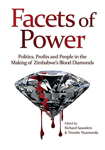 facets-of-power-politics-profits-and-people-in-the-making-of-zimbabwes-blood-diamonds
