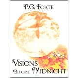 Visions Before Midnight (Oberon Book 7) ~ P.G. Forte