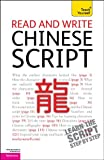 Read and Write Chinese Script: A Teach Yourself Guide (TY: Language Guides)