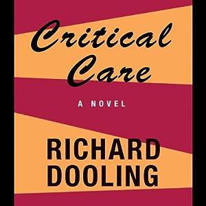 Critical Care   [Richard Dooling]
