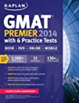 Kaplan GMAT Premier 2014: With 6 Prac...