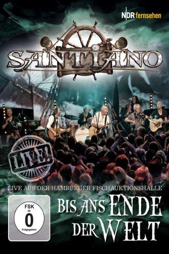 Santiano - Bis ans Ende der Welt - Live! [Edizione: Germania]