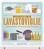 Cucinare in lavastoviglie: Gusto, sostenibilità e risparmio con un metodo rivoluzionario