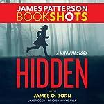 Hidden: A Mitchum Story | James Patterson,James O. Born