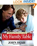 My Family Table: A Passionate Plea fo...