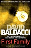 David Baldacci First Family