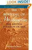 The Burning of Washington: The British Invasion of 1814 (Bluejacket Paperback) (Bluejacket Books)