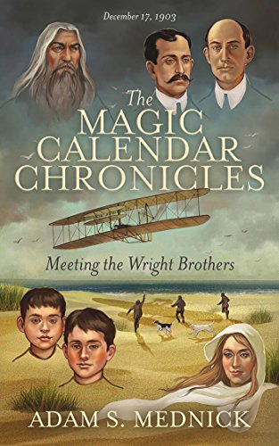 The Magic Calendar Chronicles: Meeting the Wright Brothers (The Sword Brothers compare prices)