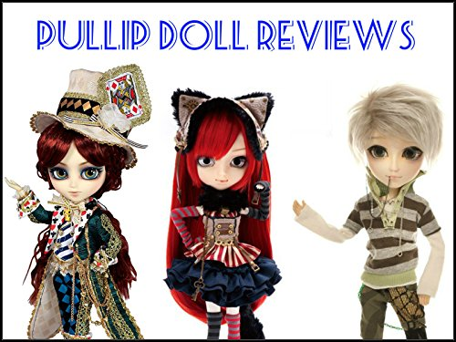 Review: Pullip Doll Reviews on Amazon Prime Video UK