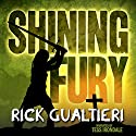 Shining Fury: Tome of Bill Series Audiobook by Rick Gualtieri Narrated by Tess Irondale