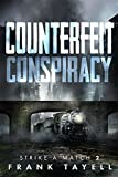 Counterfeit Conspiracy (Strike a Match Book 2)