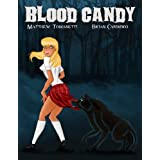 Blood Candy (Fangs Deep #1) ~ Matthew Tomasetti