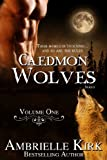 Caedmon Wolves Volume I (Books 1-3 Boxed Set): Shifter Paranormal Romance Bundle