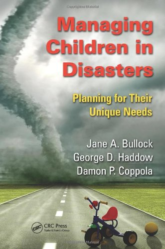 Managing Children in Disasters: Planning for Their Unique...