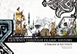 img - for A Journey Through Islamic History: A Timeline of Key Events book / textbook / text book