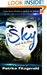 The Sky Used to be Blue: a Silo story...