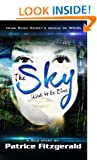 The Sky Used to be Blue: a Silo story (Karma Book 1)