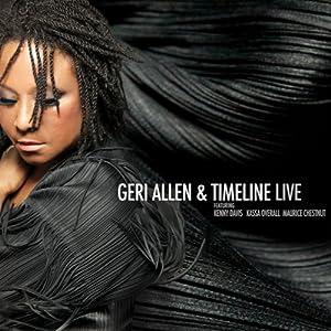 Geri Allen and Timeline Live