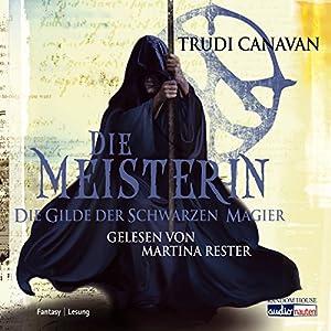 Die Meisterin (Die Gilde der schwarzen Magier 3) Hörbuch