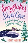Snowflakes on Silver Cove: A festive,...