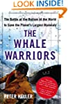 The Whale Warriors: The Battle at the...