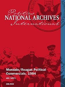 Mondale/Reagan Political Commercials, 1984