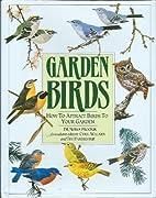 Garden Birds - How To Attract Birds To Your…