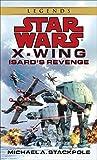 Star Wars: X-Wing: Isard's Revenge