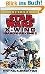 Star Wars: X-Wing: Isard's Revenge (S...