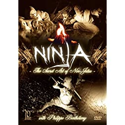 Ninja - The Secret Art of Nin-Jutsu with Philippe Barthélemy