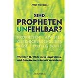 """Sind Propheten unfehlbar?von """"Alden Thompson"""""""