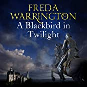 A Blackbird in Twilight: Blackbird, Book 4 | Freda Warrington