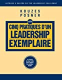 LPI The Five Practices of Exemplary Leadership Article (French Translation) (0470154608) by Kouzes, James M.