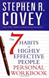 The 7 Habits of Highly Effective People:...