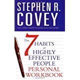 The 7 Habits of Highly Effective People: Personal Workbook (Covey)by Stephen R. Covey