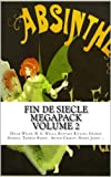 Fin De Siècle Megapack Volume 2 (Illustrated. 13 Classic and Rare Short Stories from 1880-1905)