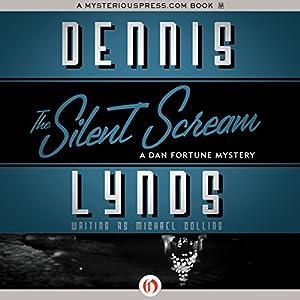 The Silent Scream | [Dennis Lynds]