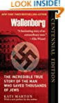 Wallenberg: The Incredible True Story...