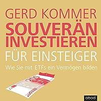 Souverän investieren für Einsteiger Hörbuch