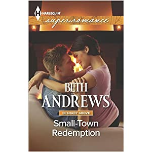 Small-Town Redemption by Beth Andrews