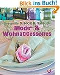 Das gro�e SINGER N�hbuch - Mode- & Wo...