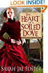 The Heart of a Soiled Dove (Soiled Do...