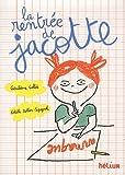 La Rentrée de Jacotte : 60 histoires à lire avant ou après l'école