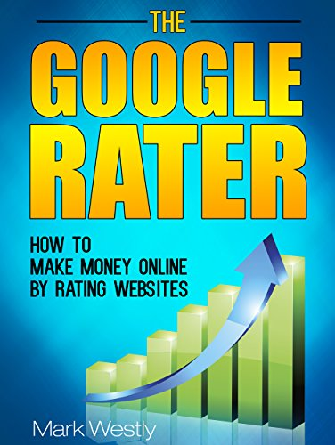 How to Make Money Online by Rating Websites as a Google Rater