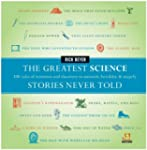 The Greatest Science Stories Never To...