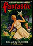 img - for FANTASTIC ADVENTURES - Volume 12, number 3 - March Mar 1950: Diana and the Golden Ring; Girl from Mars; Detour from Tomorrow; Inoculation; Mr Destiny Follows Through; The World of the Lost book / textbook / text book