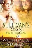 Sullivan's Way (Way of Hearts Saga Book 1)