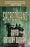 img - for The Sacred Band: The Acacia Trilogy, Book Three book / textbook / text book