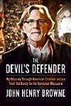 The Devil's Defender: My Odyssey Thro...