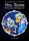 Miss Zombie, détective décharnée par Dumouchel